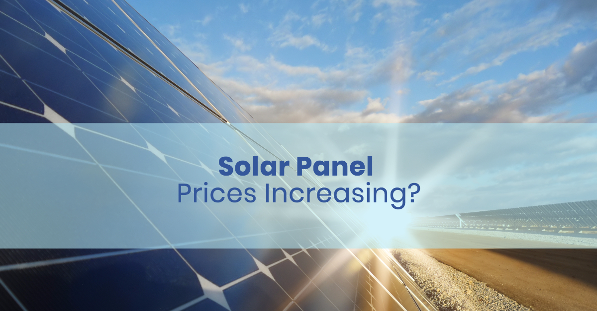 Are Solar panel prices increasing