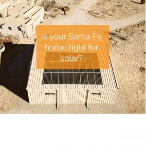 Santa Fe solar energy systems