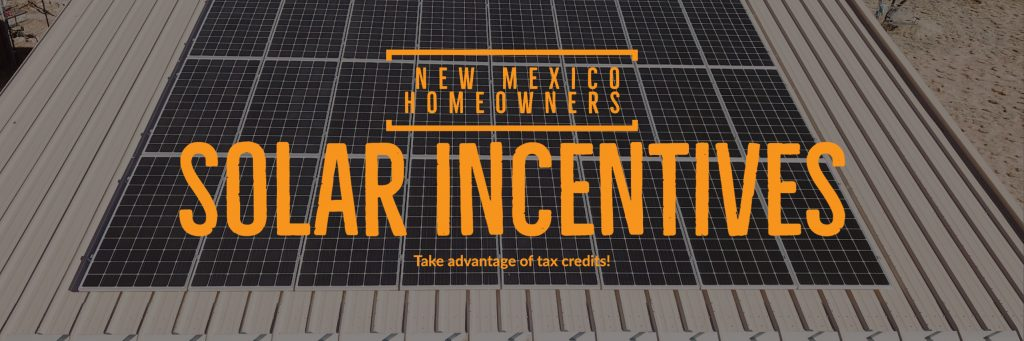 Residential Incentives - Tax Credits, New Mexico Solar PV